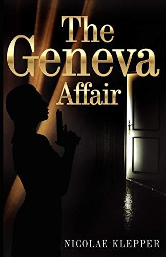 The Geneva Affair: Nicholas E. Klepper