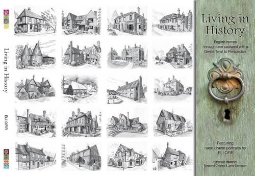 9780956807700: Living in History: English Homes Through Time