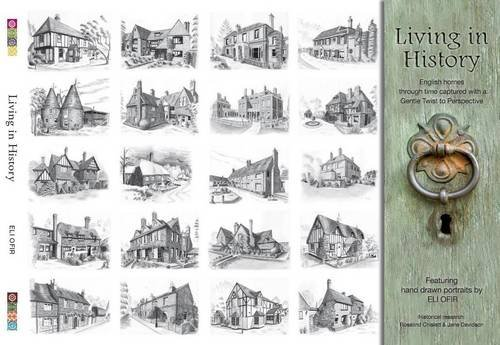 9780956807724: Living in History: English Homes Through Time (Living in History S.)