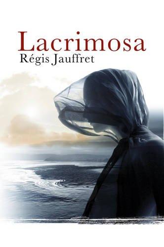 Lacrimosa: Jauffret, Rgis