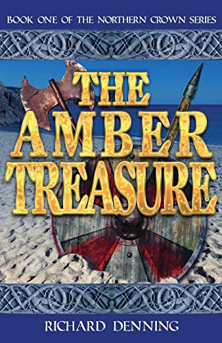 9780956810311: The Amber Treasure (Northern Crown)