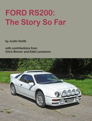 9780956813800: Ford RS200: The Story So Far