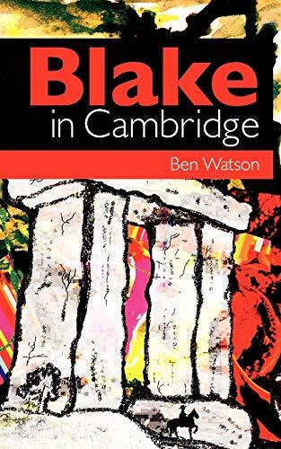 9780956817686: Blake in Cambridge