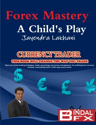 9780956823601: Forex Mastery - A Child's Play