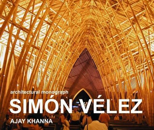 9780956823809: Simon Velez: An Architectural Monograph: 1 (New Bamboo)