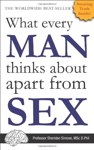 9780956827814: What Every Man Thinks About Apart From Sex (Blank Inside)