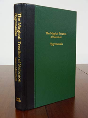 9780956828514: The Magical Treatise of Solomon, or Hygromanteia
