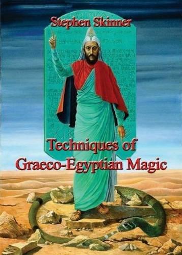 9780956828569: Techniques of Graeco Egyptian Magic