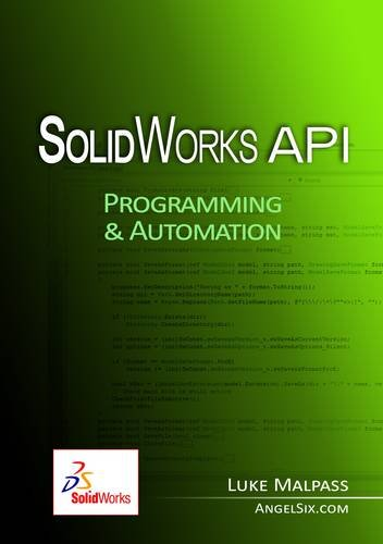 9780956829504: SolidWorks API Series 1: Programming & Automation