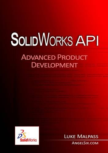 9780956829511: SolidWorks API Series 1: Advanced Product Development