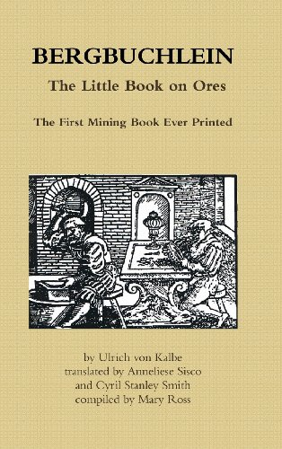 9780956832269: Bergbuchlein, the Little Book on Ores: The First Mining Book Ever Printed