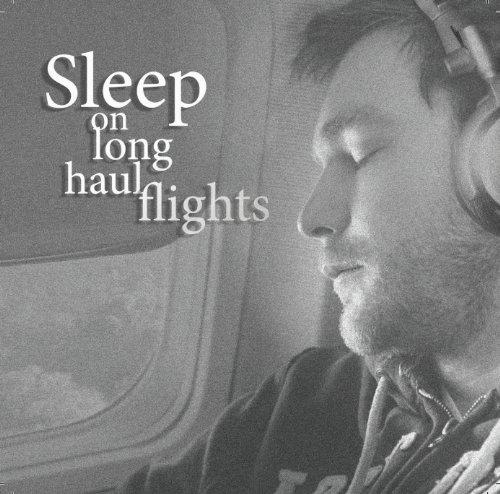 Sleep: Natural Sleep: On Long Haul Flights: Rowe, Anna
