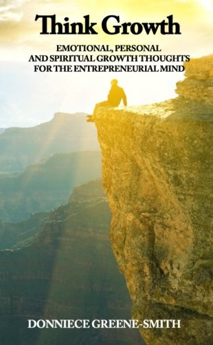 9780956835710: Think Growth - Emotional, Personal and Spiritual Growth Thoughts for Entrepreneurs
