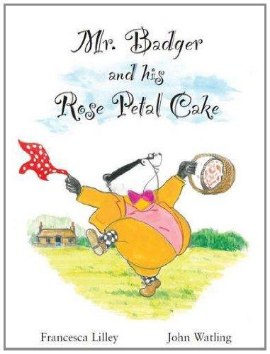 9780956848406: Mr Badger and His Rose Petal Cake