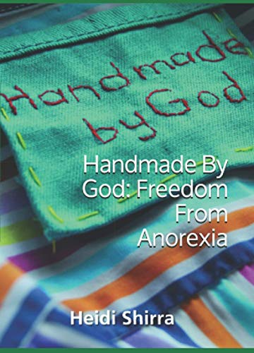 9780956856043: Handmade by God: Freedom from Anorexia
