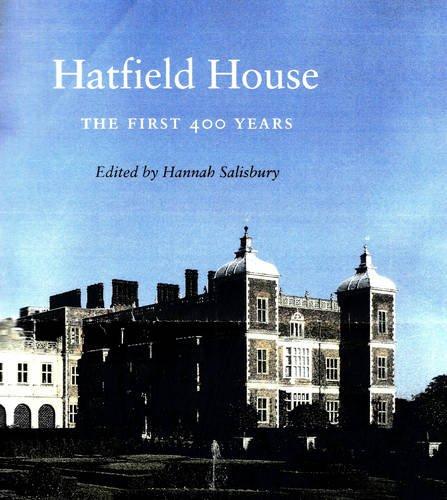 Hatfield House: The First 400 Years: Salisbury, Hannah
