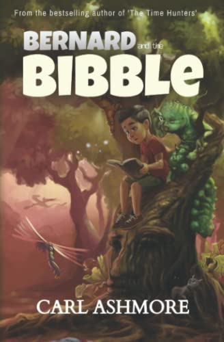 9780956859549: Bernard and the Bibble