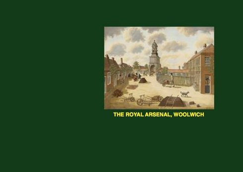 9780956861405: The Royal Arsenal, Woolwich