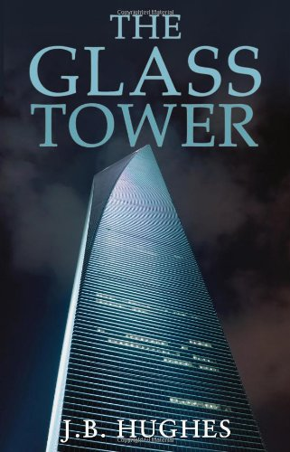 9780956862006: The Glass Tower