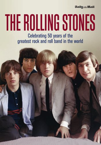 9780956864291: The Rolling Stones: Celebrating 50 Years of the Greatest Rock and Roll Band in the World