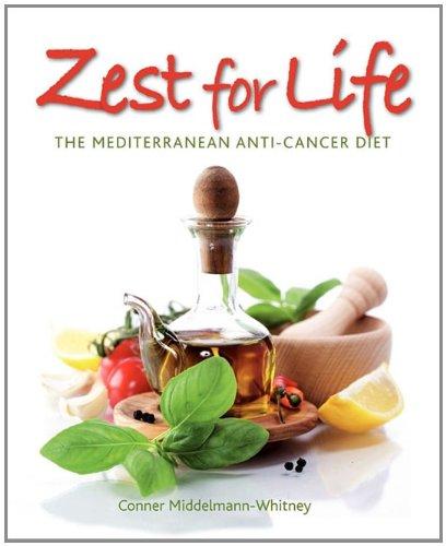 Zest for Life: The Mediterranean Anti-Cancer Diet: Middelmann-Whitney, Conner