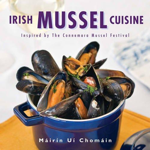 9780956875105: Irish Mussel Cuisine: Inspired by the Connemara Mussel Festival