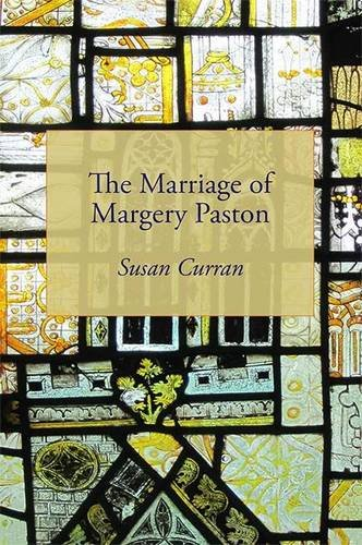 9780956875846: The Marriage of Margery Paston: A True Story