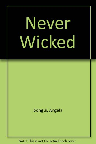 Never Wicked: Songui, Angela, Dexter,