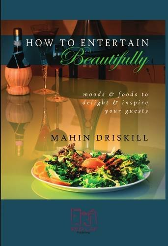 9780956885791: How to Entertain Beautifully