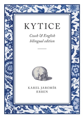 9780956889027: Kytice: Czech & English Bilingual Edition