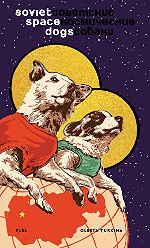 9780956896285: Soviet Space Dogs