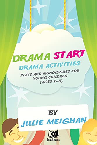 9780956896605: 'Drama Start': Drama activities, plays and monologues for young children (ages 3: 1