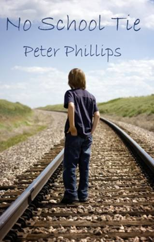 No School Tie (0956896901) by Peter Phillips