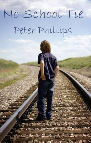 No School Tie (0956896901) by Phillips, Peter