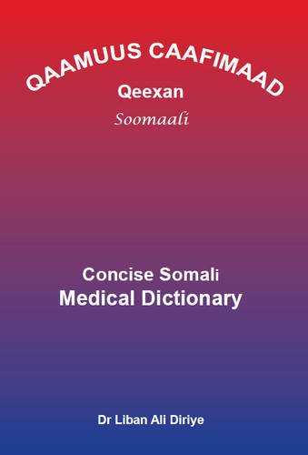 9780956897602: Somali Medical Dictionary: Qaamuus Caafimaad Qeexan