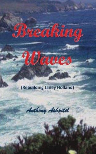 9780956900302: Breaking Waves - Rebuilding Janey Holland