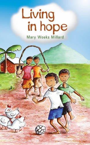 Living in Hope: Millard, Mary Weeks