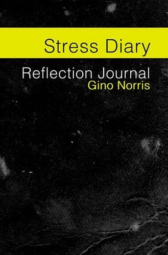 9780956906427: Stress Diary: Reflection Journal
