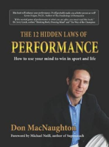 The Twelve Hidden Laws of Performance: How: Macnaughton, Donald John