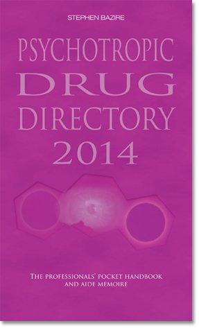 9780956915627: Psychotropic Drug Directory 2013/14: The Professionals' Pocket Handbook and Aide Memoire