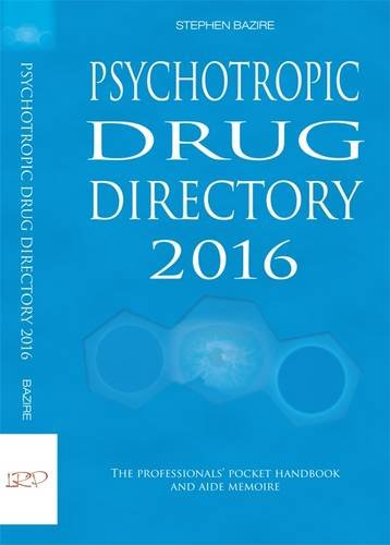 Psychotropic Drug Directory 2016: The Professionals Pocket Handbook and Aide Memoire 2016 (...
