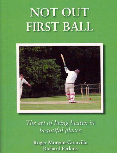 9780956917607: Not Out First Ball