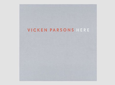 Vicken Parsons: Here: Alan Cristea Gallery Staff/with Introduction by Darian Leader