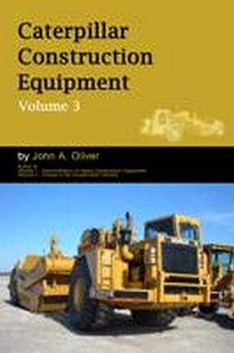 9780956921444: Caterpillar Construction Equipment: v. 3