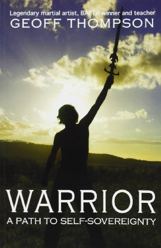 9780956921512: Warrior: A Path to Self Sovereignty