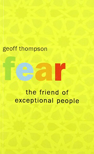 9780956921550: Fear the Friend of Exceptional People