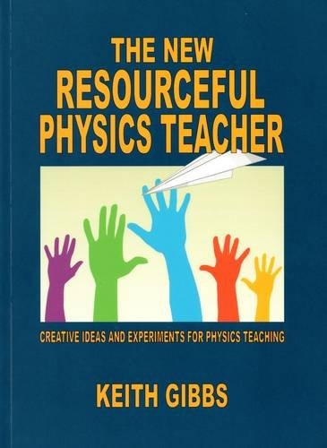 9780956923103: The New Resourceful Physics Teacher