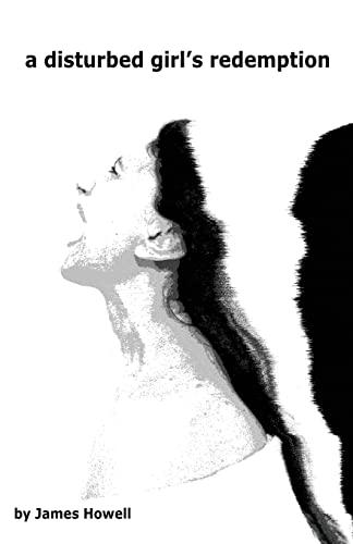 9780956926043: A Disturbed Girl's Redemption