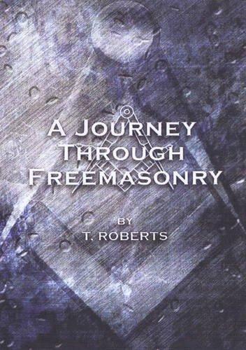 9780956927521: A Journey Through Freemasonry