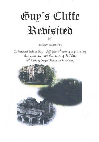 9780956927583: Guy's Cliffe Revisited